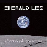 Purchase Emerald Lies - Different View Pt. II: Green Turns Blue