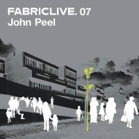Purchase John Peel - Fabriclive.07
