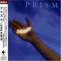 Purchase Prism - Dreamin'