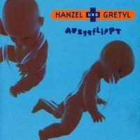 Purchase Hanzel Und Gretyl - Ausgeflippt