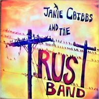 Purchase Janie Cribbs & The T. Rust Band - Believe