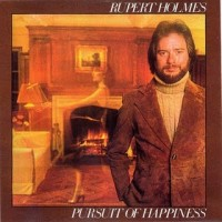 Purchase Rupert Holmes - Pursuit Of Happiness (Vinyl)