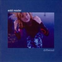 Purchase Eddi Reader - Driftwood (Japanese Edition)