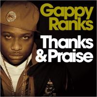 Purchase Gappy Ranks - Thanks & Praise