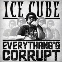 Purchase Ice Cube - Everythang's Corrupt (CDS)