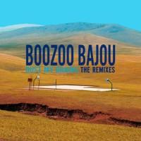 Purchase Boozoo Bajou - Dust My Grains: The Remixes
