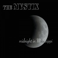 Purchase The Mystix - Midnight In Mississippi