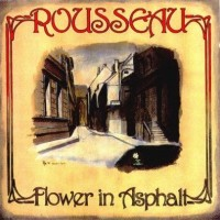 Purchase Rousseau - Flower In Asphalt (Vinyl)