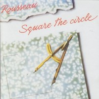 Purchase Rousseau - Square The Circle