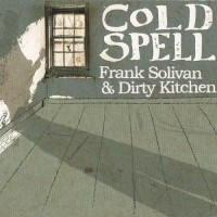 Purchase Frank Solivan & Dirty Kitchen - Cold Spell