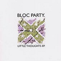 Purchase Bloc Party - Little Thoughts (EP)
