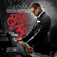 Purchase Fabolous - There Is No Competition 3: Death Comes In 3's