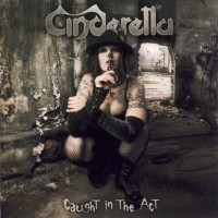 Purchase Cinderella - Caught In The Act