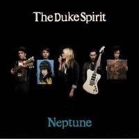 Purchase The Duke Spirit - Neptune (Special Edition) CD1