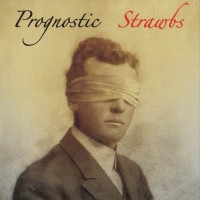 Purchase The Strawbs - Prognostic