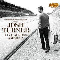 Purchase Josh Turner - Live Across America