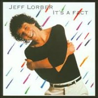 Purchase Jeff Lorber - It's A Fact (Vinyl)