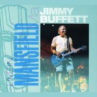 Purchase Jimmy Buffett - Live In Mansfield CD1