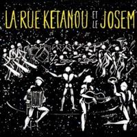 Purchase La Rue Ketanou - La Rue Kétanou Et Le Josem