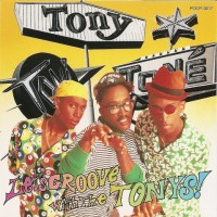 Purchase Tony! Toni! Tone! - Let's Groove With The Tonys!