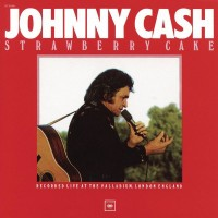 Purchase Johnny Cash - Strawberry Cake (Live)