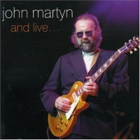 Purchase John Martyn - And Live CD2