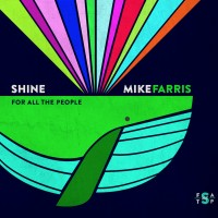Purchase Mike Farris - Shine For All The People