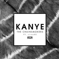 Purchase The Chainsmokers - Kanye (CDS)