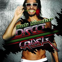 Purchase Bob Sinclar - Disco Crash