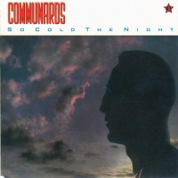 Purchase The Communards - So Cold The Night