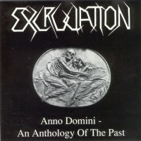 Purchase Excruciation - Anno Domini: An Anthology Of The Past (Compilation)