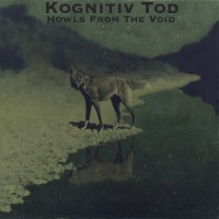 Purchase Kognitiv Tod - Howls From The Void