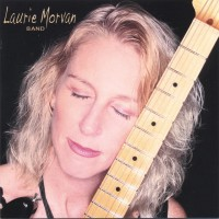 Purchase Laurie Morvan Band - Cures What Ails Ya