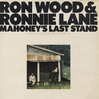 Purchase Ron Wood - Mahoney's Last Stand (With Ronnie Lane) (Reissued 1998)
