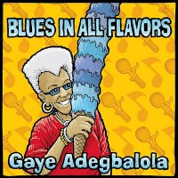 Purchase Gaye Adegbalola - Blues In All Flavors