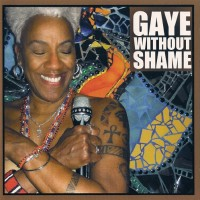 Purchase Gaye Adegbalola - Gaye Without Shame