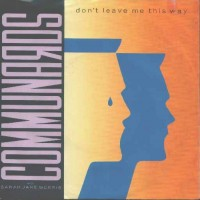 Purchase The Communards - Don't Leave Me This Way (CDS)