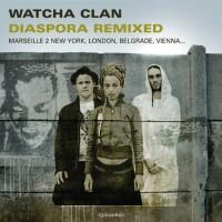 Purchase Watcha Clan - Diaspora Remixed