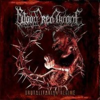 Purchase Blood Red Throne - Brutalitarian Regime