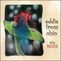 Purchase Eddie From Ohio - Big Noise