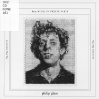 Purchase Philip Glass - A Nonesuch Retrospective: Music In Twelve Parts (1971-1974) CD2