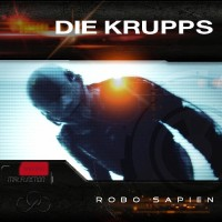 Purchase Die Krupps - Robo Sapien (EP)