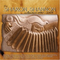 Purchase Sharon Shannon - The Collection 1990 - 2005 CD1