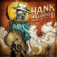 Purchase Hank Williams III - Ramblin' Man