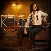 Purchase Kenny G - Brazilian Nights (Deluxe Edition)