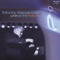 Purchase Monty Alexander - Live At The Iridium
