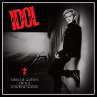 Purchase Billy Idol - Kings & Queens Of The Underground (Japanese Edition)