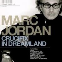 Purchase Marc Jordan - Crucifix In Dreamland
