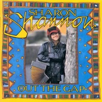 Purchase Sharon Shannon - Out The Gap