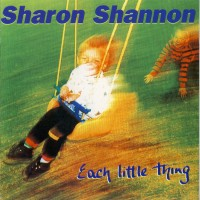 Purchase Sharon Shannon - Each Little Thing